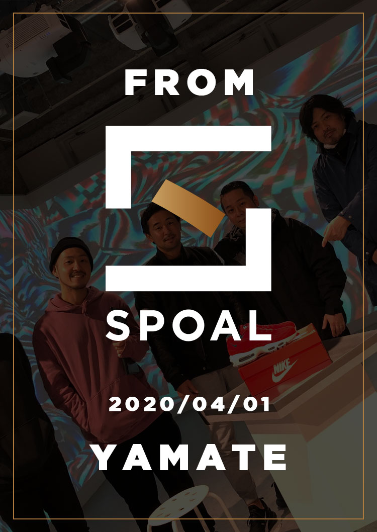 FromSPOAL YAMATE 2020/04/01