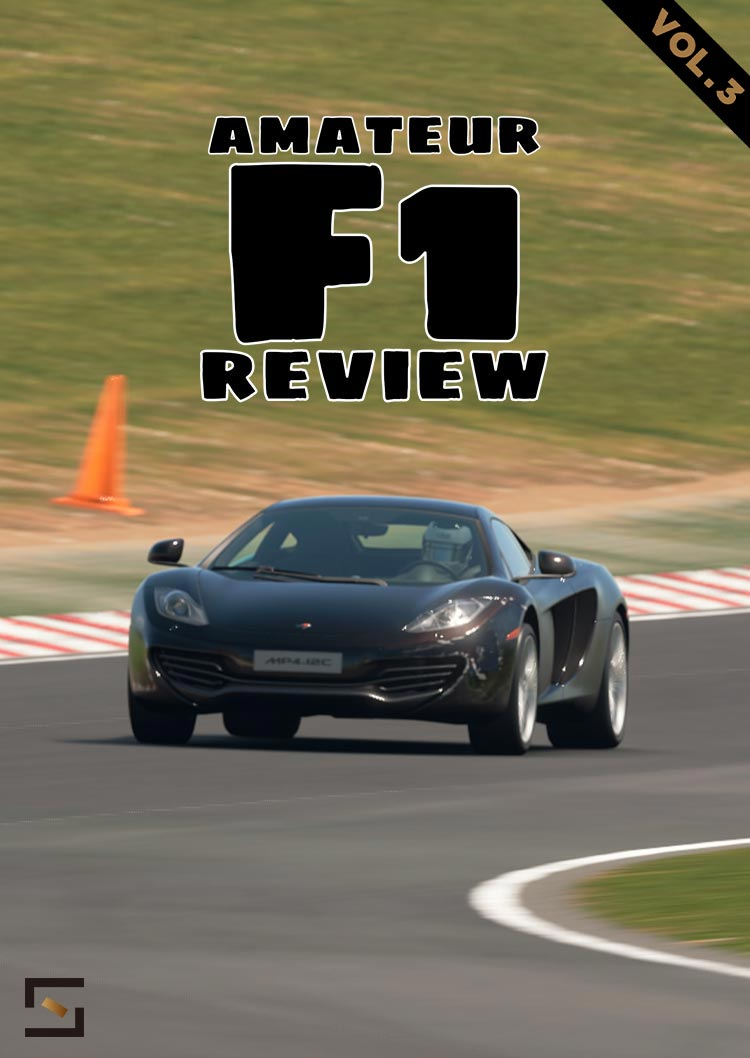 Amateur F1 Review VOL.3