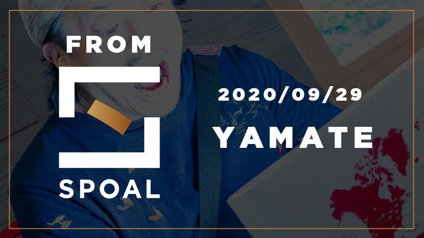 FromSPOAL YAMATE 2020/09/29