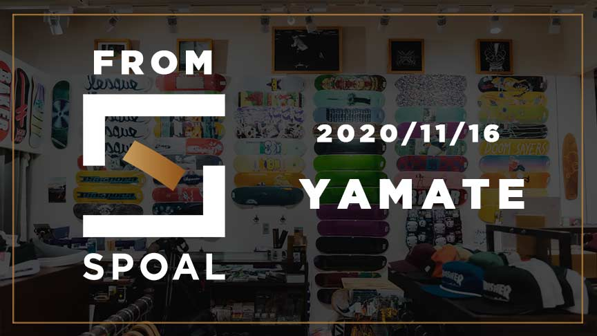 FromSPOAL YAMATE 2020/11/16
