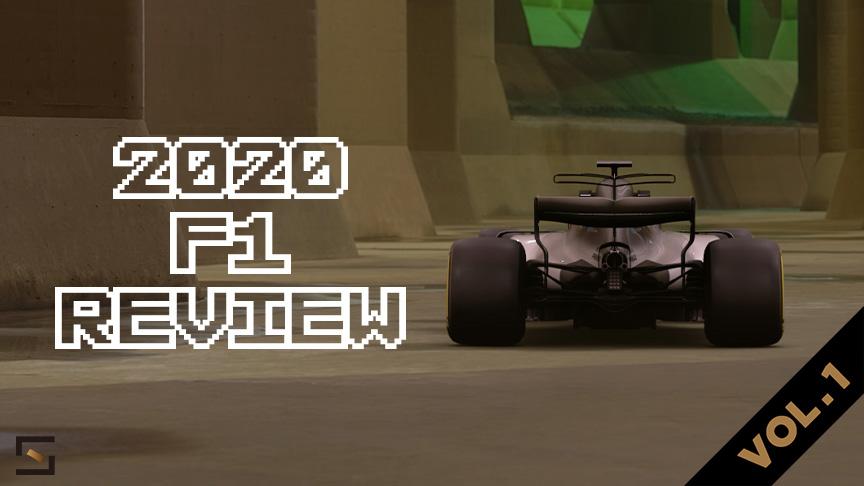 2020 F1 Review VOL.1