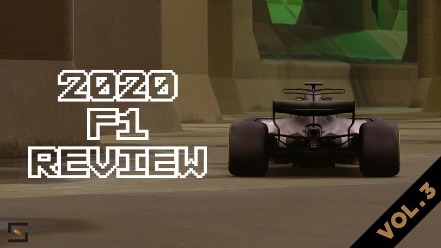2020 F1 Review VOL.3